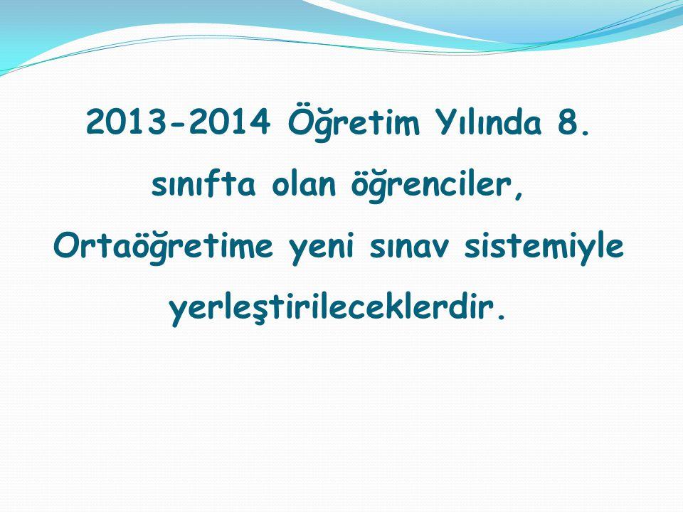 2013-2014 Öğretim Yılında 8.