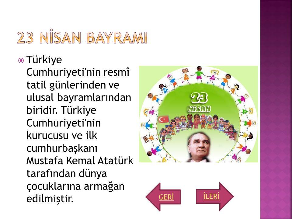  Türkiye Cumhuriyeti'nin resmî tatil günlerinden ve ulusal bayramlarından biridir. Türkiye Cumhuriyeti'nin kurucusu ve ilk cumhurbaşkanı Mustafa Kema