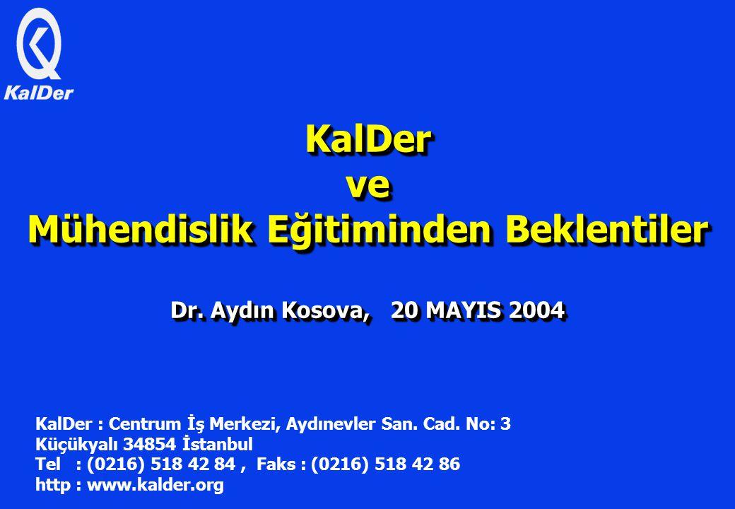 KalDer ve Mühendislik Eğitiminden Beklentiler Dr.