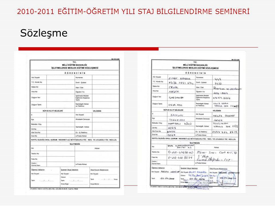 2010-2011 EĞİTİM-ÖĞRETİM YILI STAJ BİLGİLENDİRME SEMİNERİ Sözleşme