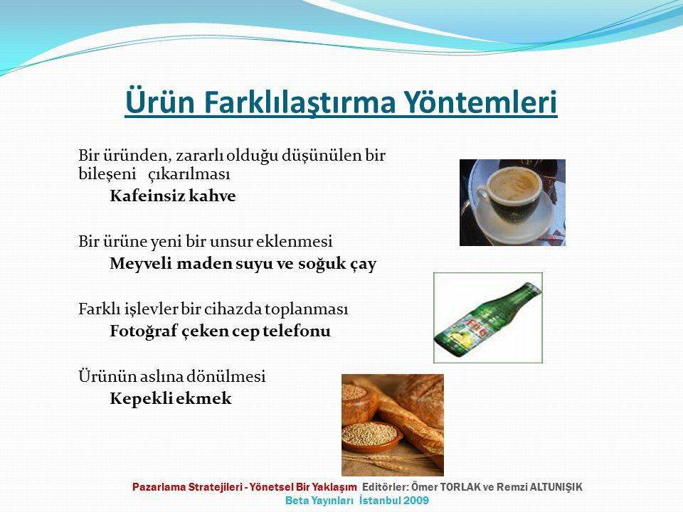 Ürün Farklılaştırma Yöntemleri Bir üründen, zararlı olduğu düşünülen bir bileşeni çıkarılması Kafeinsiz kahve Bir ürüne yeni bir unsur eklenmesi Meyve