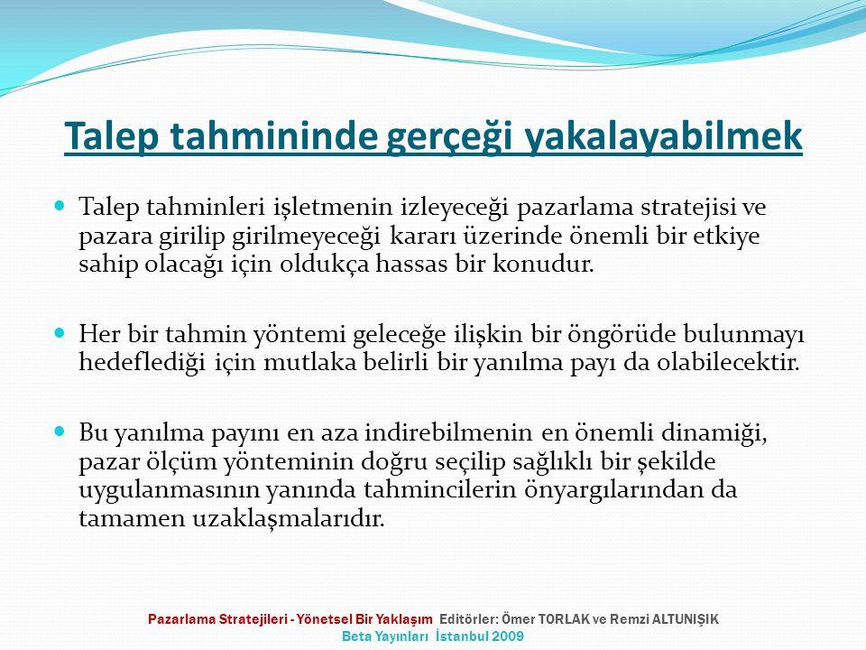 Pazar ölçümünde pazarlama bilgi sistemi Firma içi kayıt sistemi Pazarlama veri tabanları Rekabetçi bilgi sistemleri Müşteri iletişimi yönetim sistemi Pazarlama araştırmaları Pazarlama Stratejileri - Yönetsel Bir Yaklaşım Editörler: Ömer TORLAK ve Remzi ALTUNIŞIK Beta Yayınları İstanbul 2009