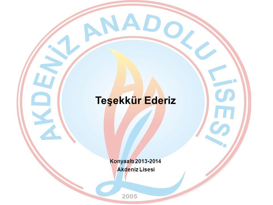 Teşekkür Ederiz Konyaaltı 2013-2014 Akdeniz Lisesi