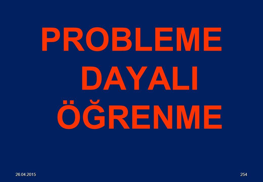 PROBLEME DAYALI ÖĞRENME 25426.04.2015
