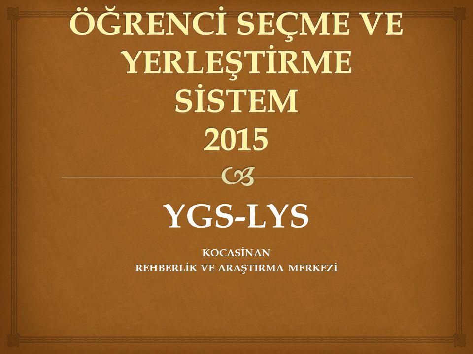 YGS-LYSKOCASİNAN REHBERLİK VE ARAŞTIRMA MERKEZİ