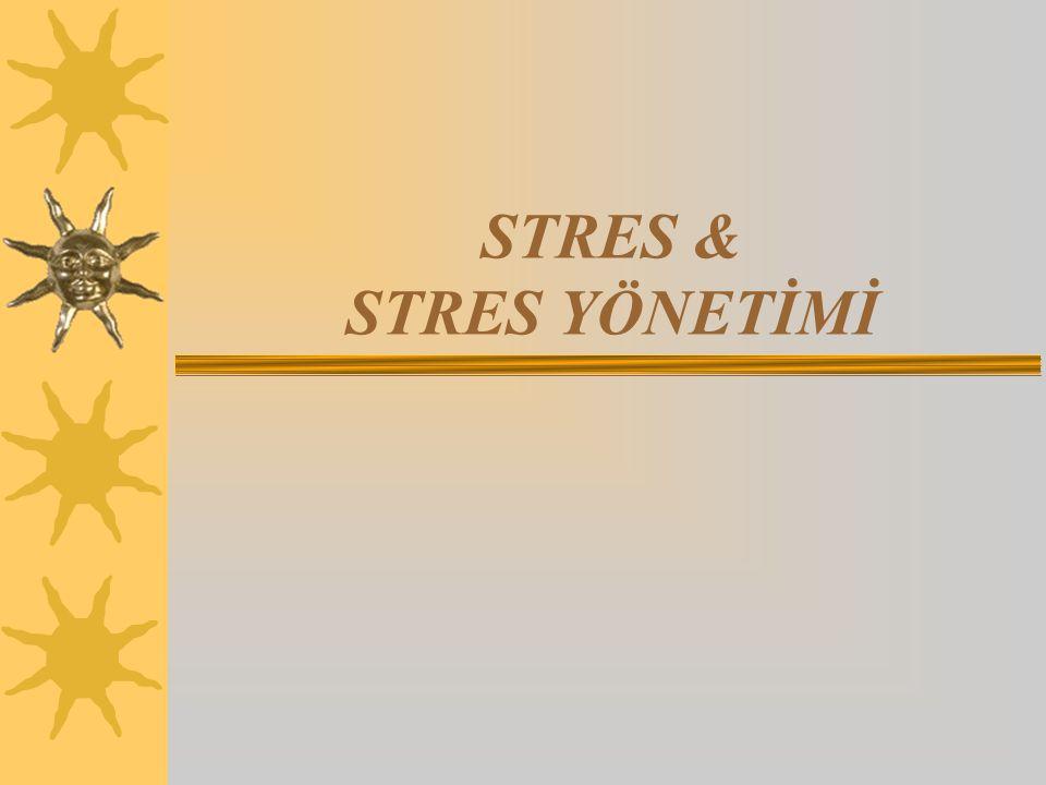 STRES & STRES YÖNETİMİ
