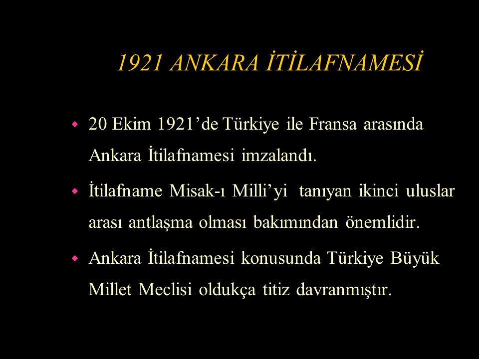 BAYIR-BUCAK'IN TÜRKİYE'YE BAĞLANMA SEBEPLERİ w Bayır-Bucak Misak-ı Milli'ye dahildi.