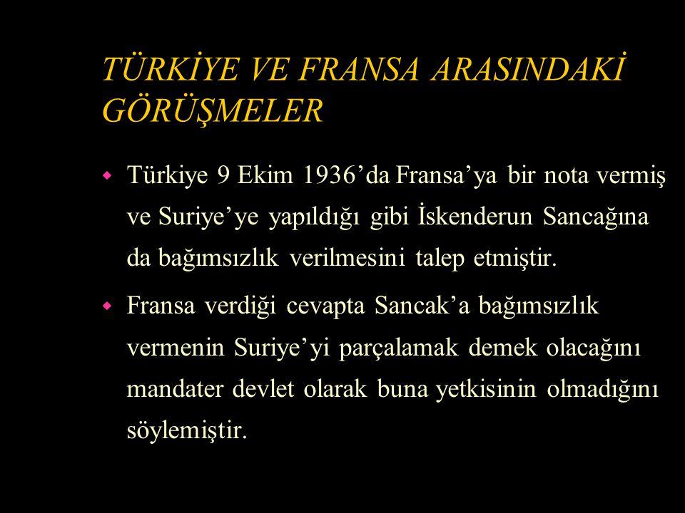 FRANSA'NIN SURİYE'YE BAĞIMSIZLIK VERMESI w Fransa 9 Eylül 1936'da Suriye'ye bağımsızlık vermiştir.