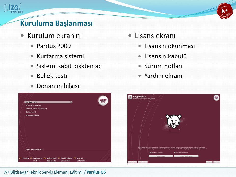 A+ Bilgisayar Teknik Servis Elemanı Eğitimi / Pardus OS Kuruluma Başlanması Kurulum ekranını Pardus 2009 Kurtarma sistemi Sistemi sabit diskten aç Bel