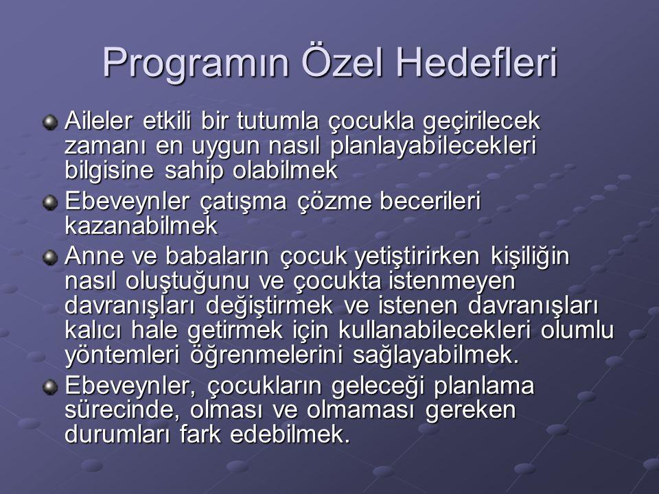 Programın Genel Felsefesi Bu programın temel felsefesi çocuğun yüksek yararı çerçevesinde 7-19 yaş çocuğu ile etkileşimde bulunan tüm bireylerin çocuk gelişimine maksimum katkı sağlanmasına destek vermektir.