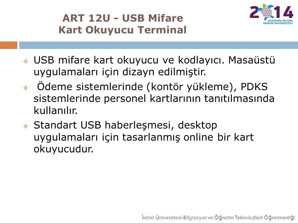 ART 12U - USB Mifare Kart Okuyucu Terminal  USB mifare kart okuyucu ve kodlayıcı. Masaüstü uygulamaları için dizayn edilmiştir.  Ödeme sistemlerinde