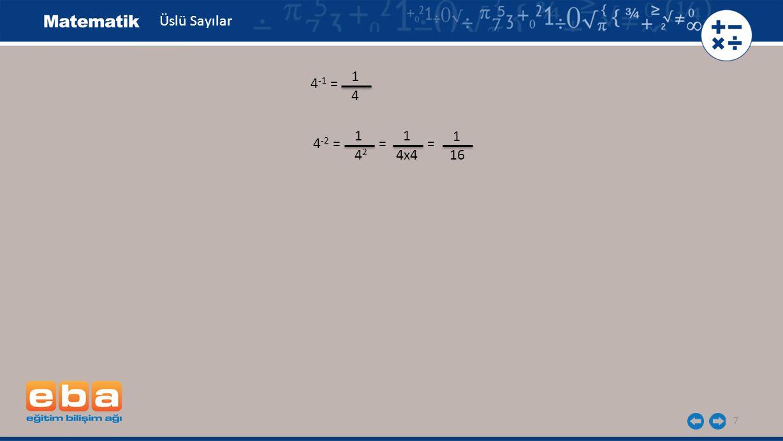 18 Üslü Sayılar 26,0308= 2x10+6x1+0x0,1+3x0,01+0x0,001+8x0,0001 = 2x10+6x1+0x 1 10 +3x 1 100 1 1000 1 10000 +0x +8x = 2x10+6x1+0x 1 10 1 +3x 1 10 2 +0x +8x 1 10 3 1 10 4