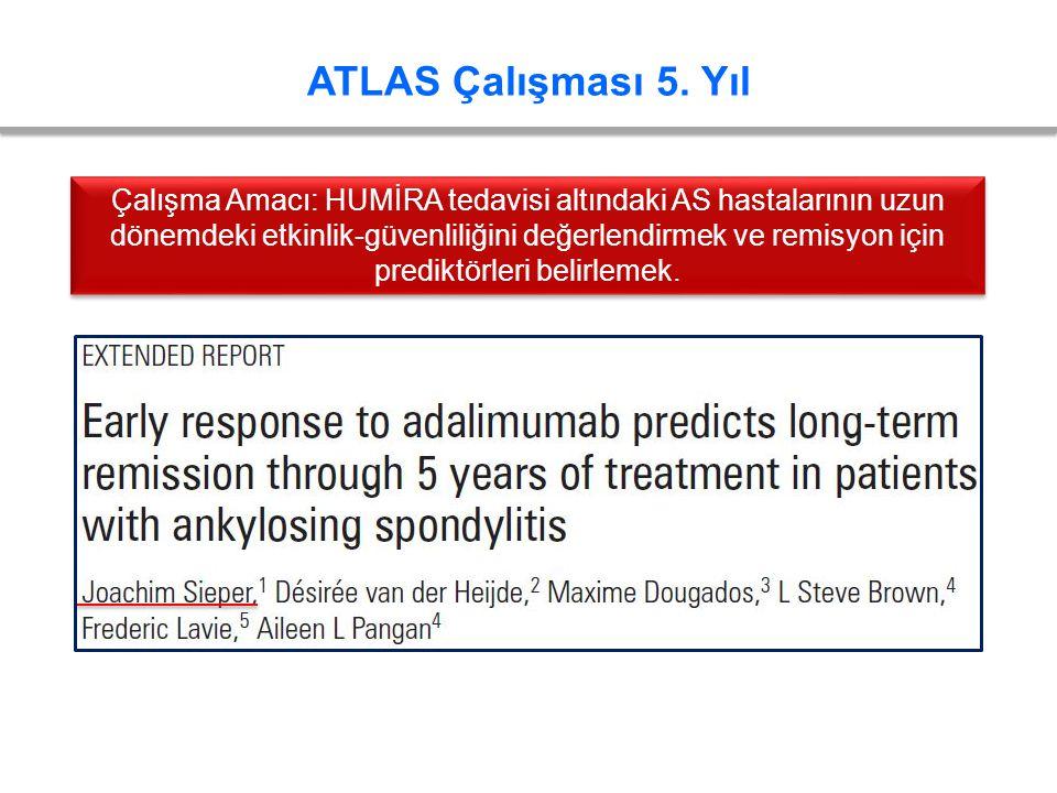 ATLAS Çalışması 5. Yıl Çalışma Amacı: HUMİRA tedavisi altındaki AS hastalarının uzun dönemdeki etkinlik-güvenliliğini değerlendirmek ve remisyon için