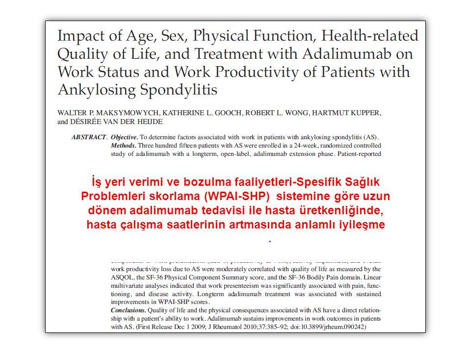 İş yeri verimi ve bozulma faaliyetleri-Spesifik Sağlık Problemleri skorlama (WPAI-SHP) sistemine göre uzun dönem adalimumab tedavisi ile hasta üretken