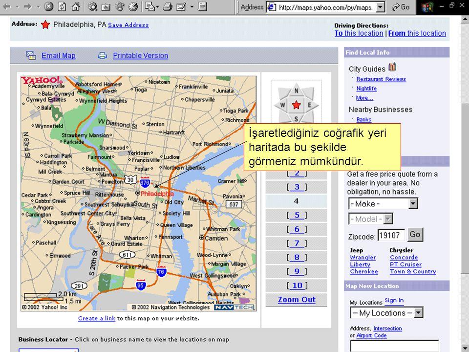 İşaretlediğiniz coğrafik yeri haritada bu şekilde görmeniz mümkündür.