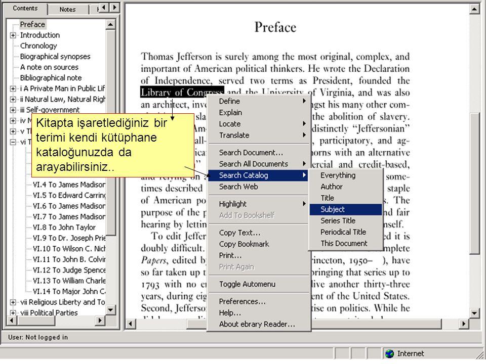 Kitapta işaretlediğiniz bir terimi kendi kütüphane kataloğunuzda da arayabilirsiniz..