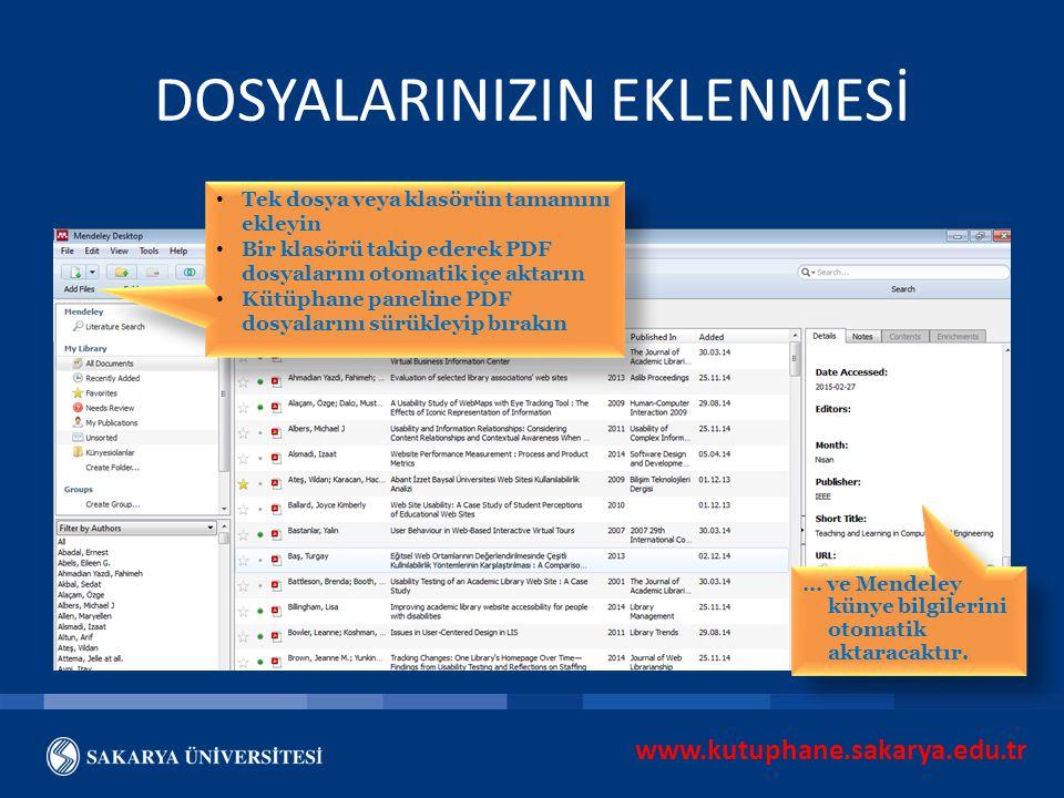www.kutuphane.sakarya.edu.tr DOSYALARINIZIN EKLENMESİ Tek dosya veya klasörün tamamını ekleyin Bir klasörü takip ederek PDF dosyalarını otomatik içe a
