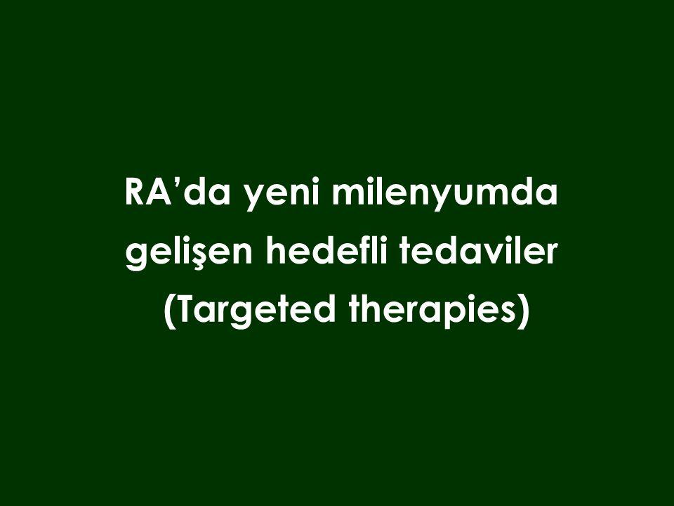 RA'da yeni milenyumda gelişen hedefli tedaviler (Targeted therapies)