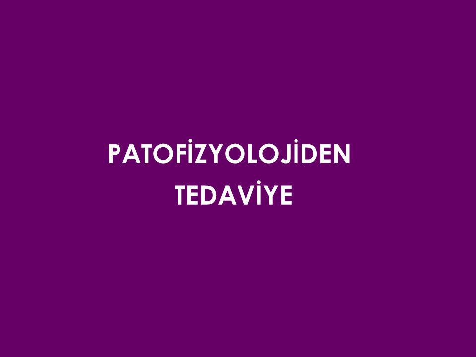 PATOFİZYOLOJİDEN TEDAVİYE