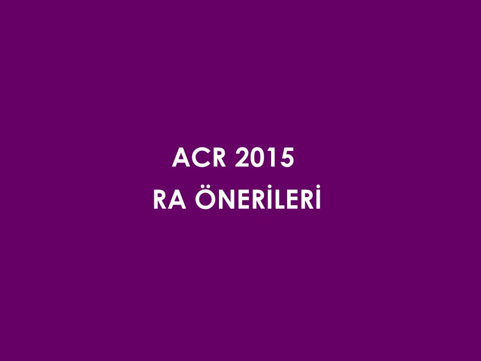 ACR 2015 RA ÖNERİLERİ