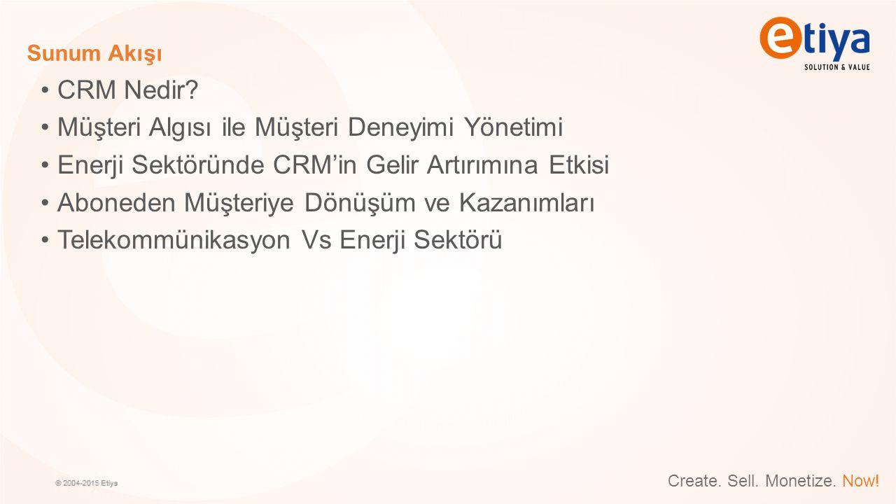 Sunum Akışı CRM Nedir? Müşteri Algısı ile Müşteri Deneyimi Yönetimi Enerji Sektöründe CRM'in Gelir Artırımına Etkisi Aboneden Müşteriye Dönüşüm ve Kaz