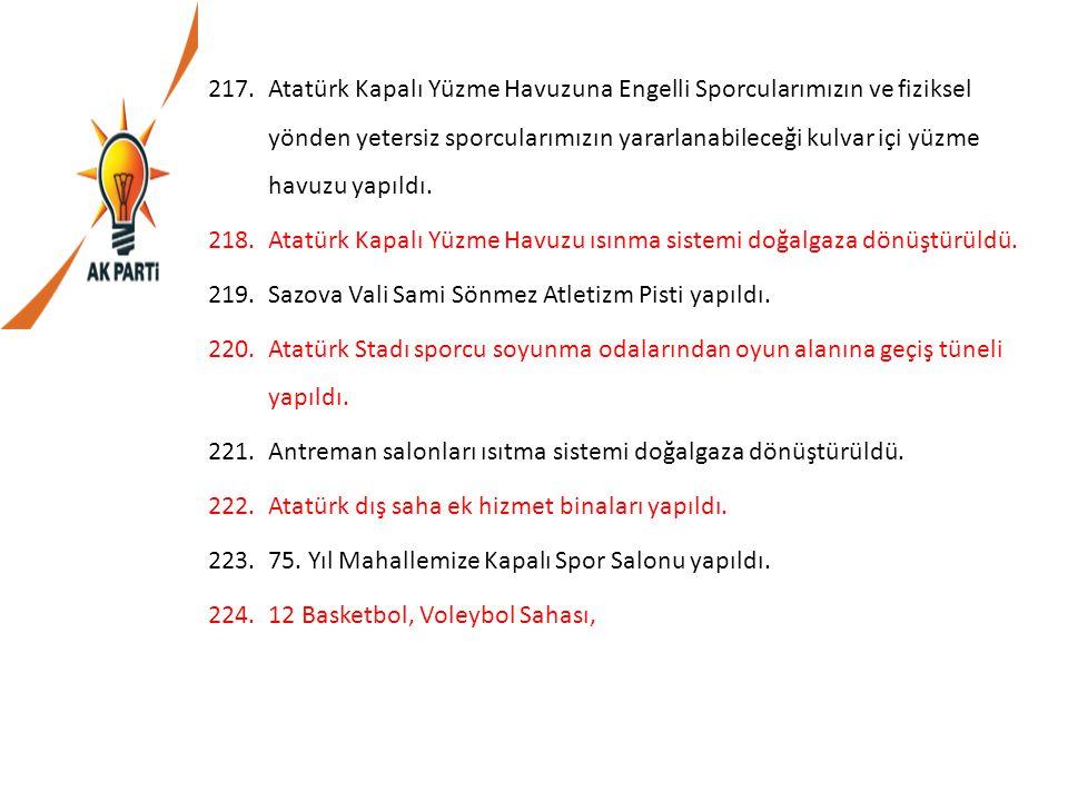 217.Atatürk Kapalı Yüzme Havuzuna Engelli Sporcularımızın ve fiziksel yönden yetersiz sporcularımızın yararlanabileceği kulvar içi yüzme havuzu yapıld