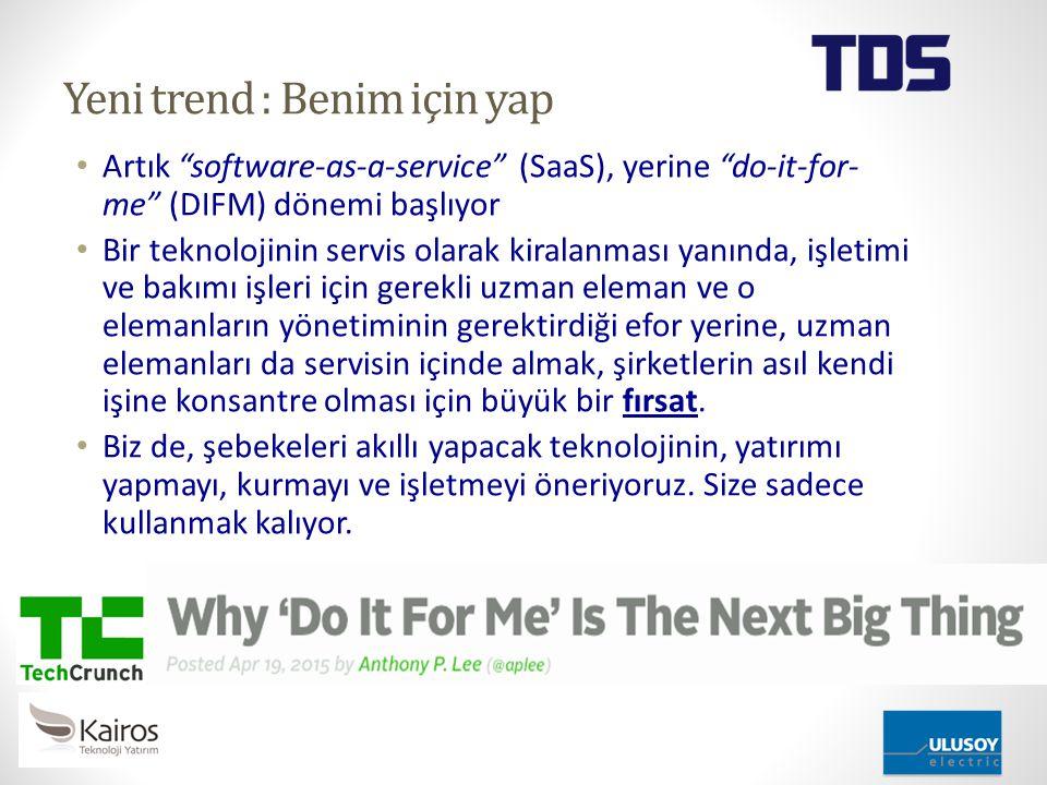 """Yeni trend : Benim için yap Artık """"software-as-a-service"""" (SaaS), yerine """"do-it-for- me"""" (DIFM) dönemi başlıyor Bir teknolojinin servis olarak kiralan"""