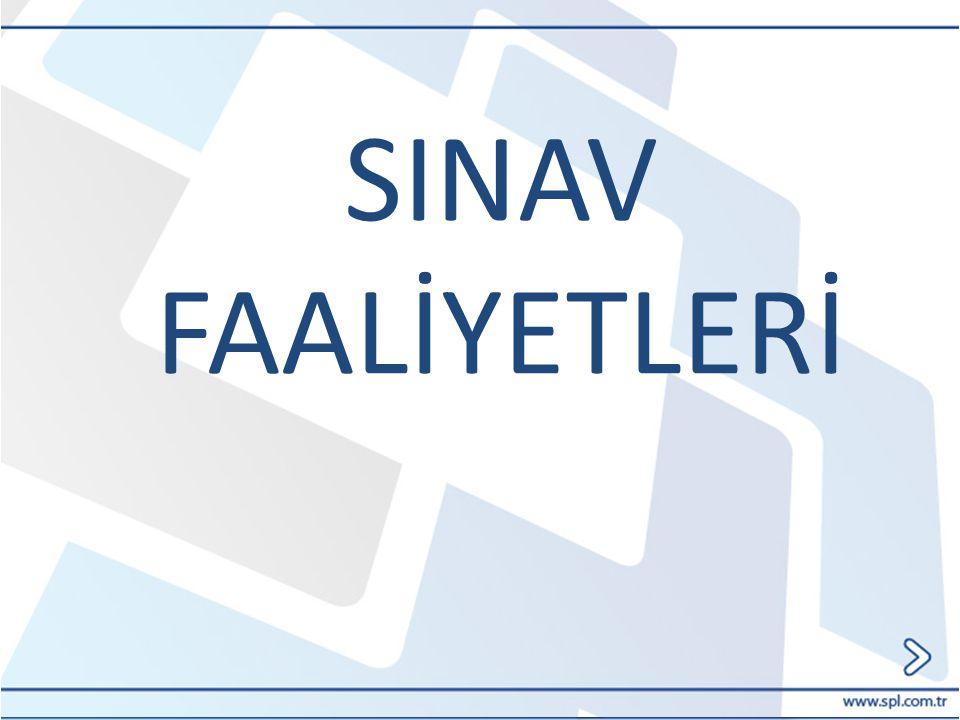 SINAV FAALİYETLERİ