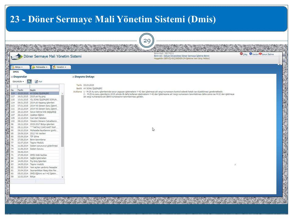 29 23 - Döner Sermaye Mali Yönetim Sistemi (Dmis)
