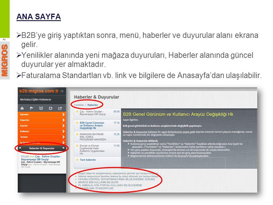 RAPORLAR / MAĞAZA-DEPO SİPARİŞ RAPORU  Depodan yüklemesi yapılan mağaza siparişleri, bu ekrandan sorgulanabilir.
