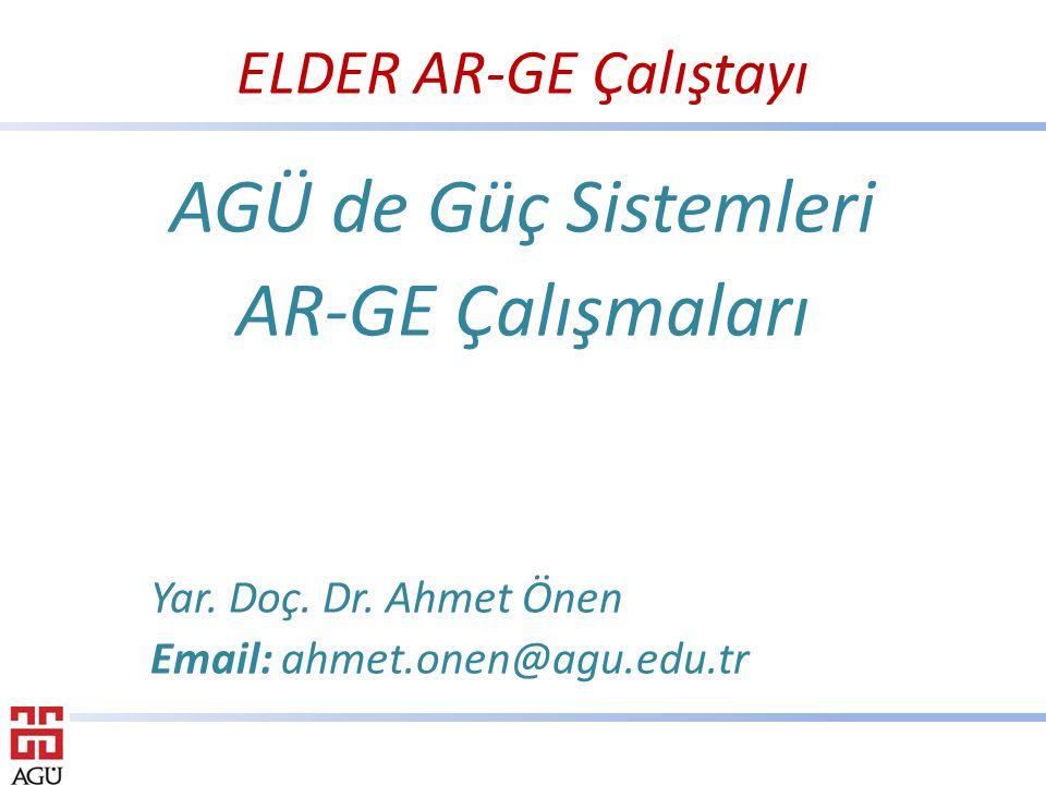 ELDER AR-GE Çalıştayı AGÜ de Güç Sistemleri AR-GE Çalışmaları Yar.