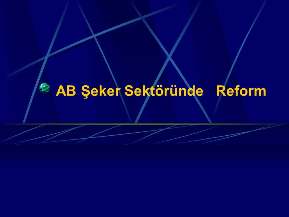 AB Şeker Sektöründe Reform