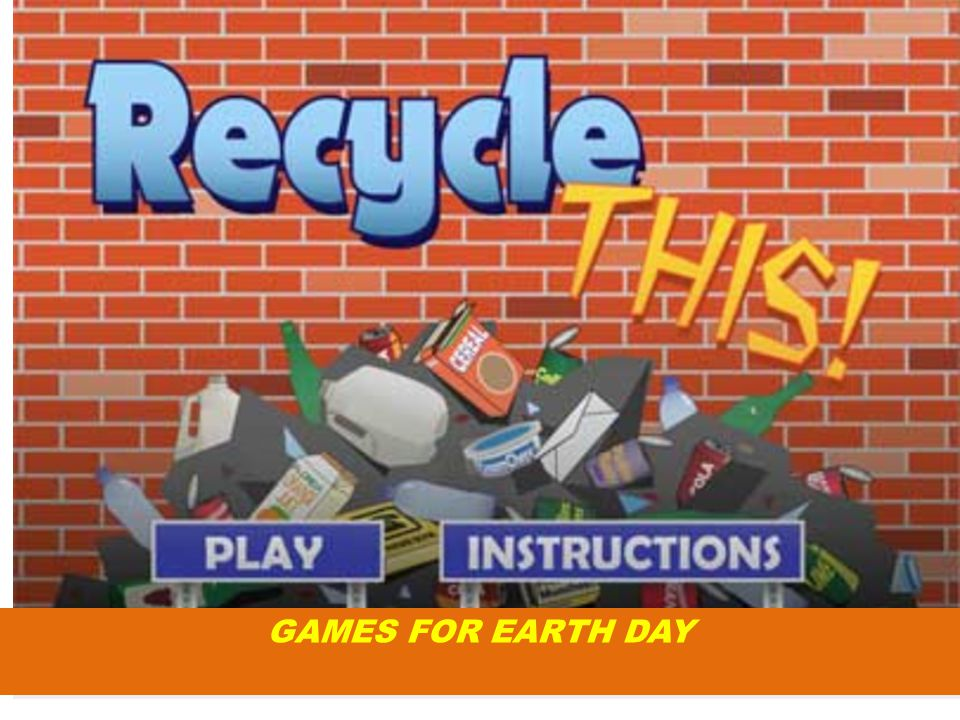 GAMES FOR EARTH DAY