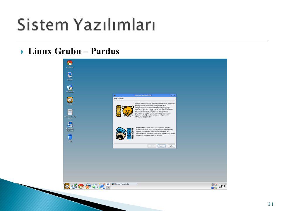  Linux Grubu – Pardus 31
