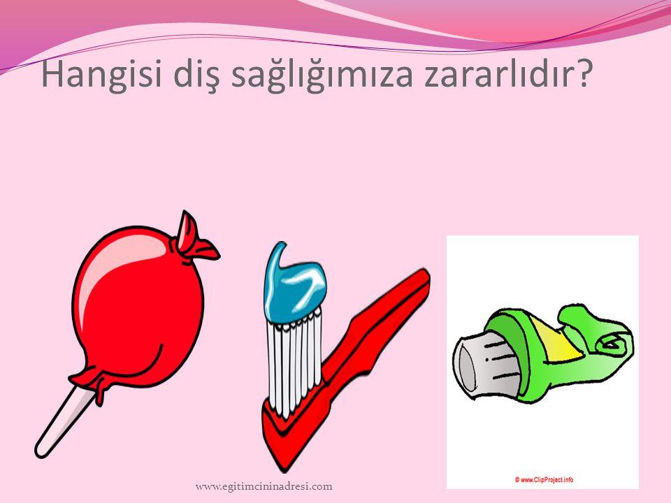 Hangisi diş sağlığımıza zararlıdır? www.egitimcininadresi.com