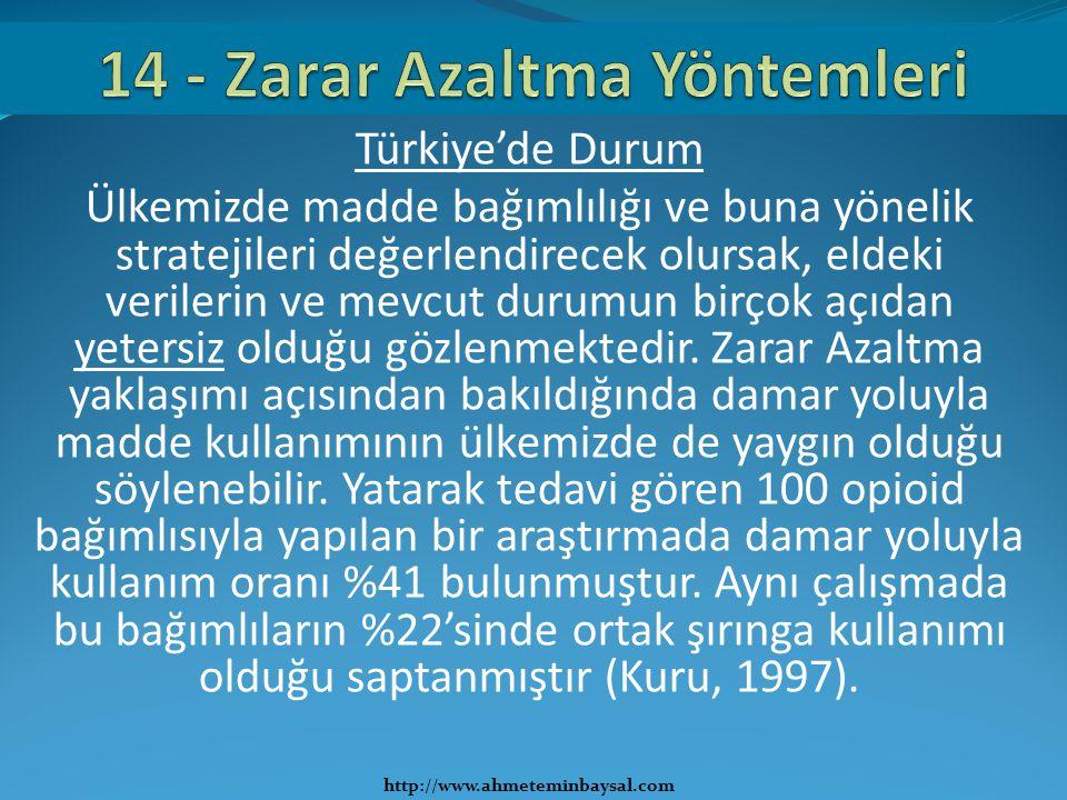 Türkiye'de Durum Ülkemizde madde bağımlılığı ve buna yönelik stratejileri değerlendirecek olursak, eldeki verilerin ve mevcut durumun birçok açıdan ye