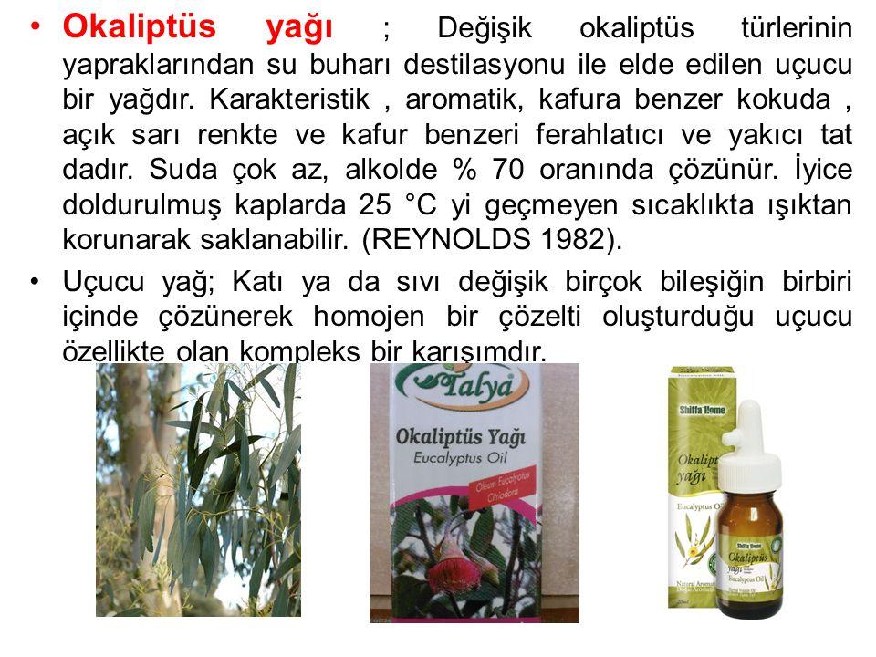 Okaliptüs yağı ; Değişik okaliptüs türlerinin yapraklarından su buharı destilasyonu ile elde edilen uçucu bir yağdır. Karakteristik, aromatik, kafura