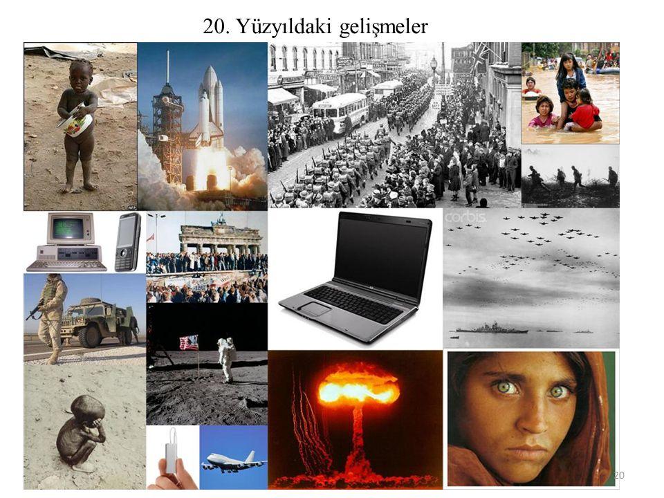 20. Yüzyıldaki gelişmeler 20