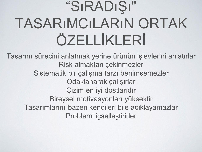 """SıRADıŞı"