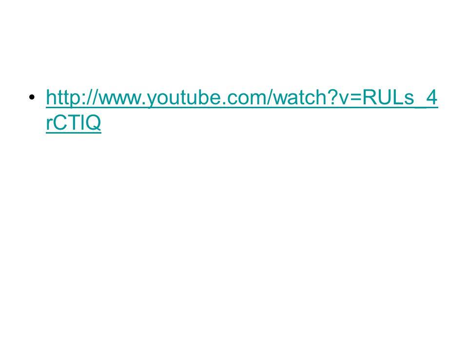 http://www.youtube.com/watch?v=RULs_4 rCTlQhttp://www.youtube.com/watch?v=RULs_4 rCTlQ