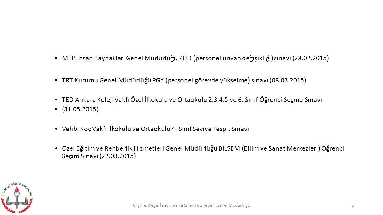 8.SINIF ORTAK SINAVLAR 2013-2014 Öğretim yılından itibaren, daha öncesinde 8.