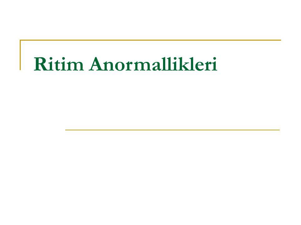 Ritim Anormallikleri