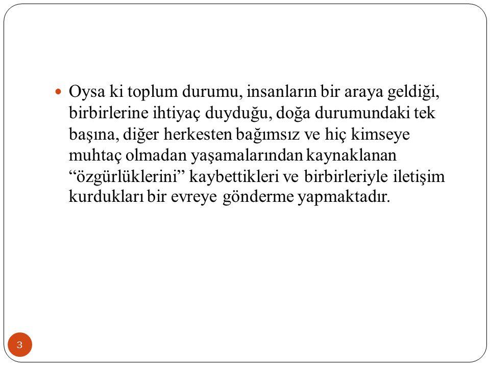 114 b.Normların, ritüellerin, statülerin ve rollerin sosyal derecesi.