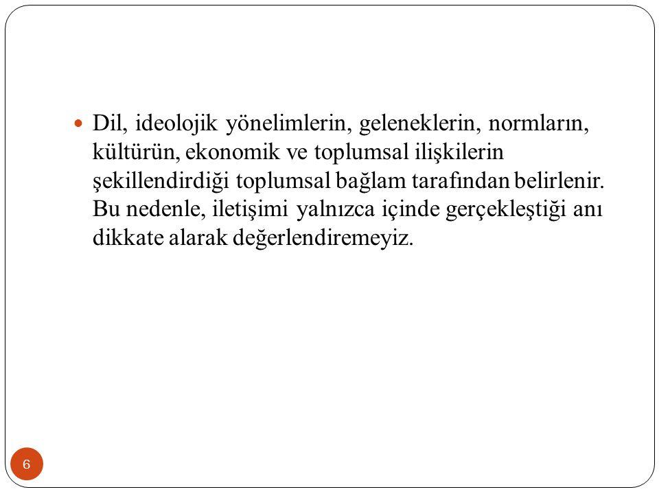 ETKİLEŞİM SÜRECİ/ANALİZLERİ 207 Konu ş ma, bir etkile ş im sürecidir.
