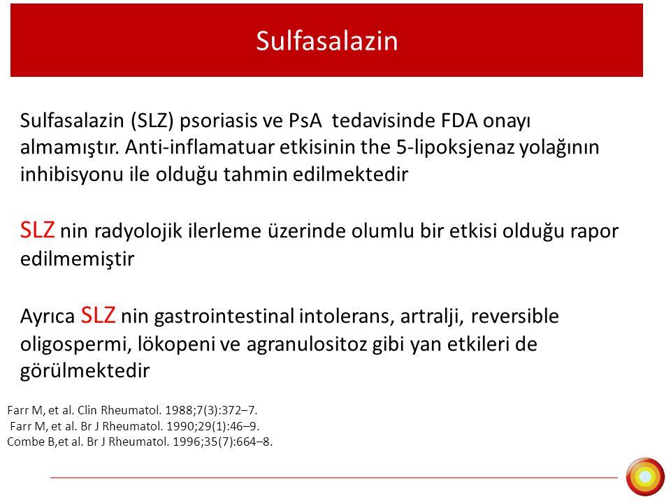 Sulfasalazin Sulfasalazin (SLZ) psoriasis ve PsA tedavisinde FDA onayı almamıştır. Anti-inflamatuar etkisinin the 5-lipoksjenaz yolağının inhibisyonu