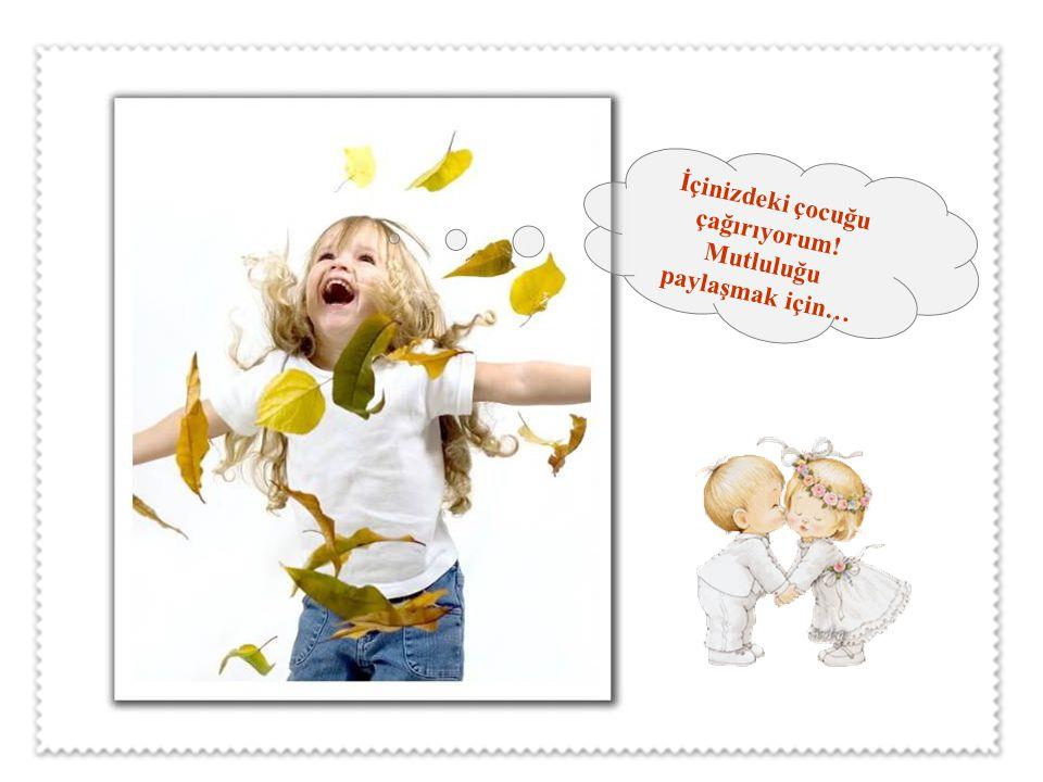 Anne ve babanın çocuklarına vereceği en güzel armağan mutlu bir çocukluktur. Bir yetişkin de her şeye rağmen, ömür boyu mutlu olmak istiyorsa, yapacağ