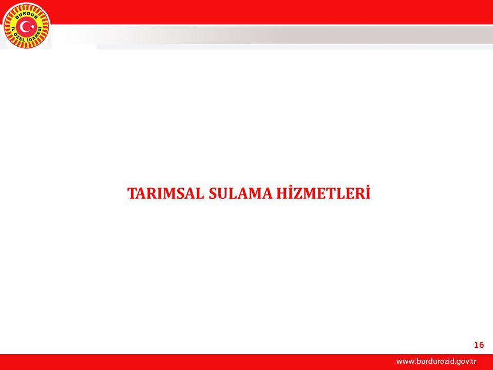 TARIMSAL SULAMA HİZMETLERİ 16