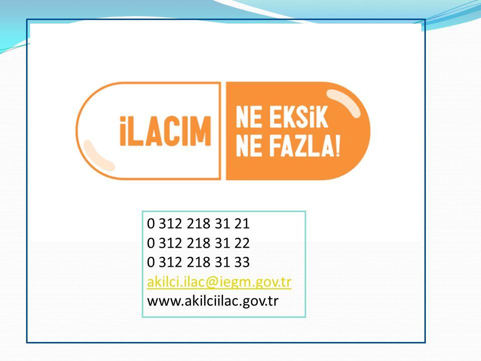 0 312 218 31 21 0 312 218 31 22 0 312 218 31 33 akilci.ilac@iegm.gov.tr www.akilciilac.gov.tr