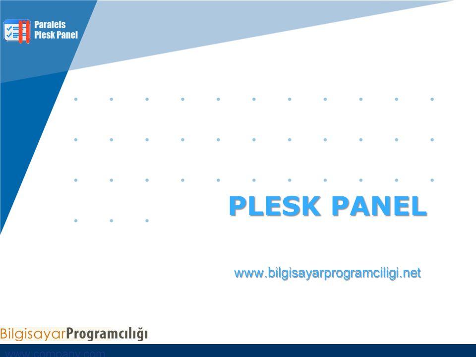 www.company.com Bu bölüm PLESK Kontrol Paneli'ndeki yaptığınız değişikler, panele giriş – çıkış zamanlarınız gibi logları tutmaktadır.