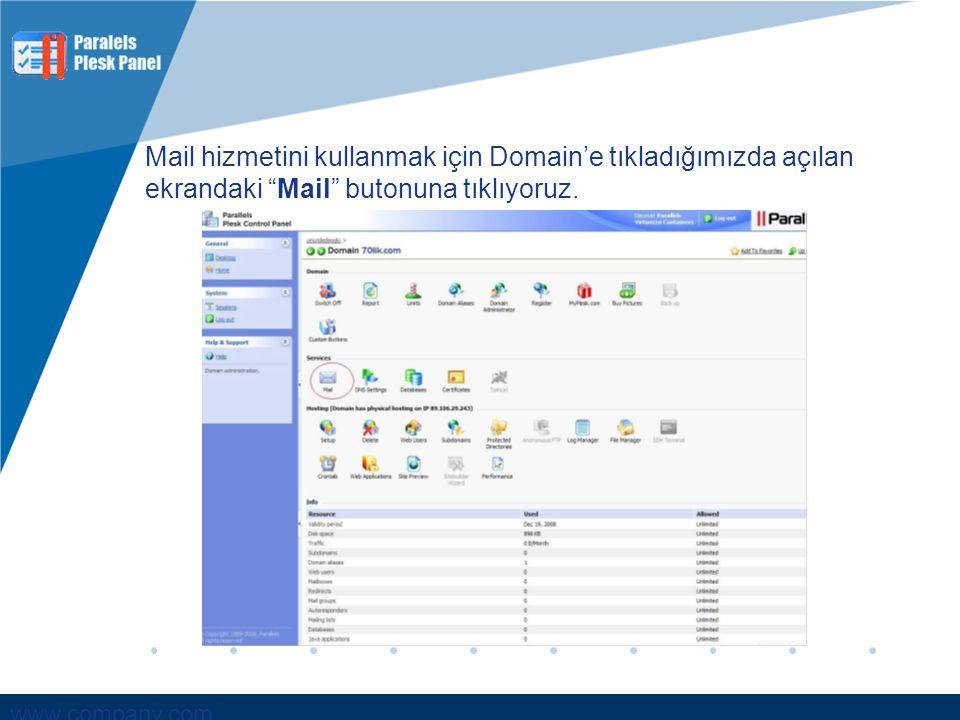"""www.company.com Mail hizmetini kullanmak için Domain'e tıkladığımızda açılan ekrandaki """"Mail"""" butonuna tıklıyoruz."""
